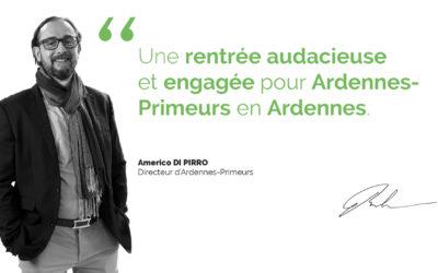 Une rentrée engagée et audacieuse pour Ardennes-Primeurs dans les Ardennes !